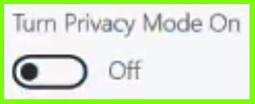 Privacy_Mode_OFF.png